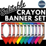 EDITABLE Crayon Banner Set