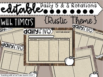 EDITABLE Daily 5 & 3 Rotations Boards with Timers in Rustic Theme