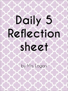 EDITABLE Daily 5 inspired Reflection Sheet