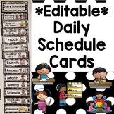 EDITABLE Daily Schedule Cards- black and white