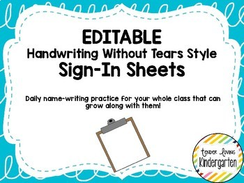 EDITABLE Daily Sign-In Sheets Handwriting Without Tears style double lines