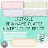 EDITABLE-Desk Name Plates-Watercolor Decor