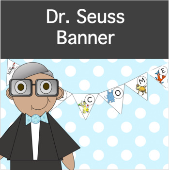 EDITABLE Dr. Seuss Banners