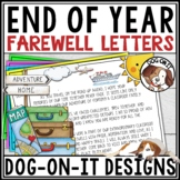 EDITABLE END OF YEAR LETTER TO STUDENT AND EDITABLE END OF YEAR LETTER TO PARENT