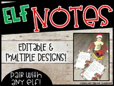 EDITABLE Elf Notes - Classroom Elf Notes