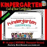 End of Year Certificates - Kindergarten (EDITABLE)