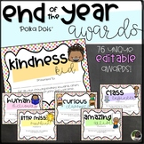 EDITABLE End of the Year Awards with Graphics- Polka Dots
