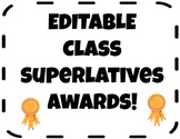 EDITABLE End of the Year Class Superlative Awards Certificates