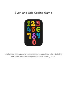 EDITABLE Even and Odd Coding Math Game Computer Science Algorithms Unplugged