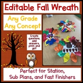 EDITABLE FALL AUTUMN WREATH any grade any concept stations fast finishers