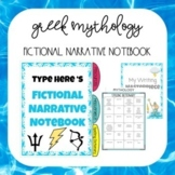 EDITABLE FICTIONAL NARRATIVE NOTEBOOK GREEK MYTHOLOGY (DIGITAL)