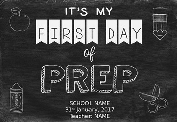 EDITABLE FREEBIE - First Day of Prep Sign