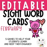 EDITABLE February sight word cards for games and Write the