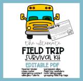 EDITABLE Field Trip Survival Kit