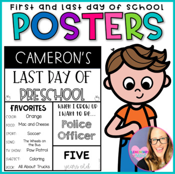 EDITABLE First and Last Day of School (Preschool to College)