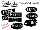 EDITABLE Focus Wall Labels