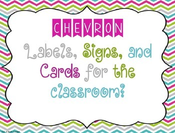 {EDITABLE!} Chevron Labels, Signs, and Cards for the Classroom!