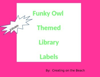 EDITABLE Funky Owl Library Labels
