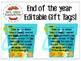 EDITABLE GIFT TAGS FOR End of Year Student Gift