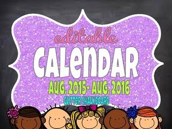 EDITABLE Glitter Chalkboard Calendar August 2015-August 2016 CUTE TRENDY