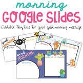 EDITABLE Google Morning Slides | Morning Slides | Good Mor