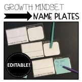 EDITABLE Growth Mindset Name Plates / Name Tags