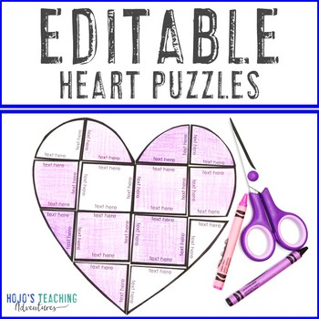 EDITABLE Heart Puzzle | Valentine's Day Activities for Almost ANY Topic!