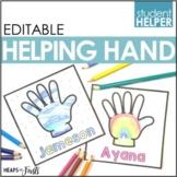 EDITABLE Helping Hands - Student Helper