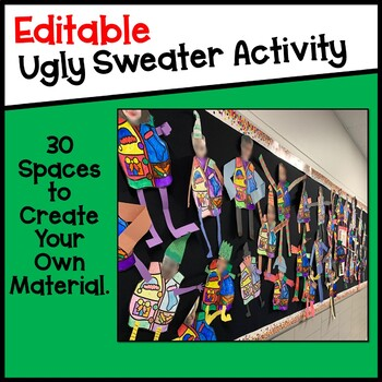 EDITABLE Holiday Ugly Sweater Activity