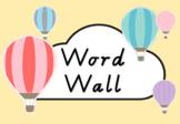EDITABLE Hot Air Balloon Themed Word Wall