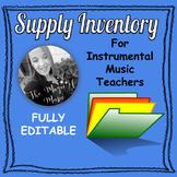 EDITABLE Instrument Supply Inventory! (for instrumental music teachers)