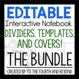 EDITABLE Interactive Notebook BUNDLE: Dividers, Templates,
