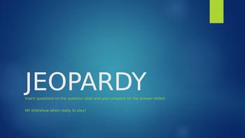 EDITABLE JEOPARDY TEMPLATE - POWERPOINT