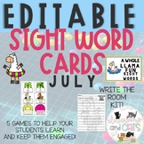 EDITABLE JULY sight word cards for games and Bonus Write t