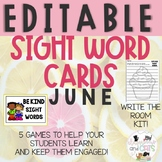EDITABLE JUNE sight word cards for games ad Write the Room Kit!
