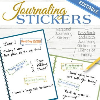 EDITABLE Journaling Stickers (Personal Or Pass Back and Forth)
