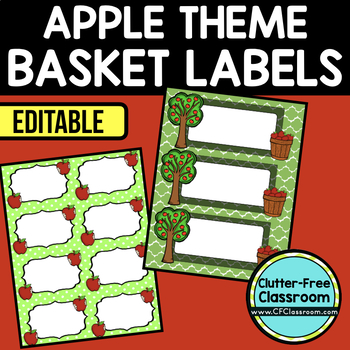 EDITABLE LABELS for APPLE THEME by CLUTTER FREE CLASSROOM