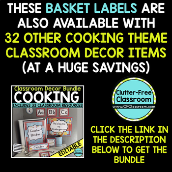 EDITABLE LABELS for COOKING THEME by CLUTTER FREE CLASSROOM