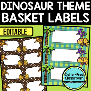 EDITABLE LABELS for DINOSAUR THEME by CLUTTER FREE CLASSROOM