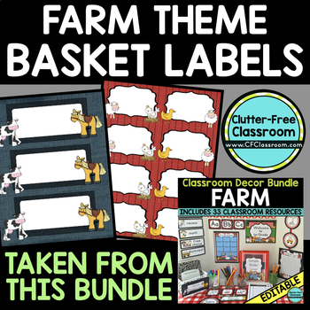 EDITABLE LABELS for FARM THEME by CLUTTER FREE CLASSROOM