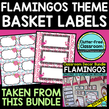 EDITABLE LABELS for FLAMINGO THEME by CLUTTER FREE CLASSROOM