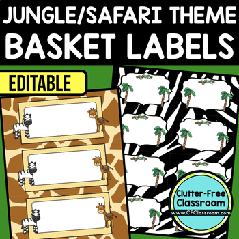 EDITABLE LABELS for JUNGLE THEME by CLUTTER FREE CLASSROOM