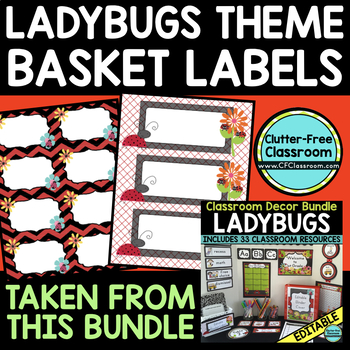 EDITABLE LABELS for LADYBUG THEME by CLUTTER FREE CLASSROOM