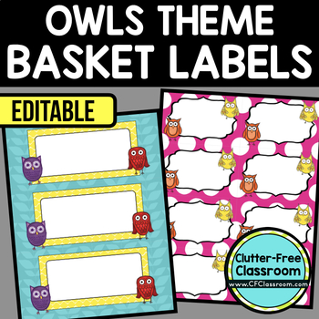 EDITABLE LABELS for OWL THEME by CLUTTER FREE CLASSROOM