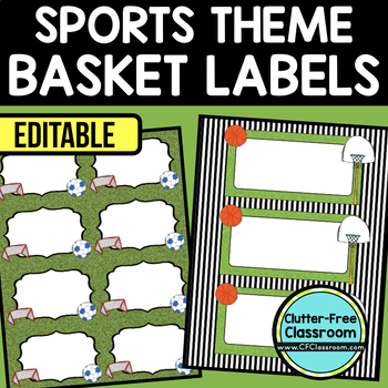 EDITABLE LABELS for SPORTS THEME by CLUTTER FREE CLASSROOM