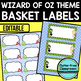 EDITABLE LABELS for WIZARD OF OZ THEME by CLUTTER FREE CLASSROOM