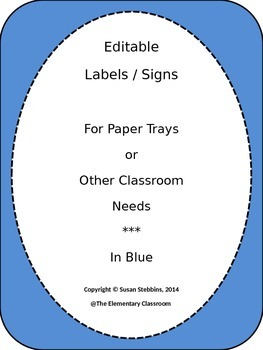EDITABLE Labels / Signs for Classroom Use, in blue