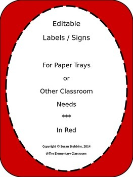 EDITABLE Labels / Signs for Classroom Use, in red