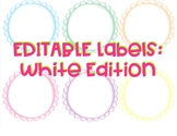 EDITABLE Labels: White