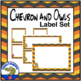 Labels and Teacher Binder Covers - EDITABLE Chevron and Ow